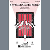 If My Friends Could See Me Now (from Sweet Charity) - Choir Instrumental Pak