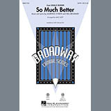 So Much Better (from Legally Blonde) - Choir Instrumental Pak Noter