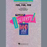 Fun, Fun, Fun - Concert Band