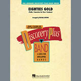 Eighties Gold - Concert Band Sheet Music