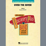 Over the River - Concert Band