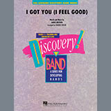 I Got You (I Feel Good) - Concert Band