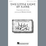 This Little Light Of Mine (arr. Moses Hogan)