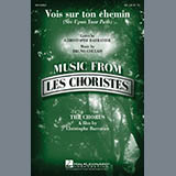 Vois sur ton chemin (See Upon Your Path) (from Les Choristes)