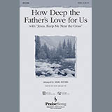 How Deep The Fathers Love For Us (with Jesus Keep Me Near The Cross) - Choir Instrumental Pak