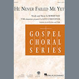 He Never Failed Me Yet (orch. Keith Christopher) - Choir Instrumental Pak