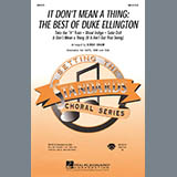 It Dont Mean A Thing: The Best Of Duke Ellington (Medley) - Choir Instrumental Pak