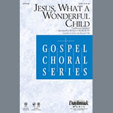 Jesus, What a Wonderful Child - Choir Instrumental Pak