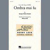 George Frideric Handel - Ombra Mai Fu (from Serse) (arr. Henry Leck)