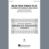 Hear That Fiddle Play (A Medley of American Folk Songs)