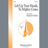 Lift Up Your Heads, O Mighty Gates (Lift Up Your Heads, Ye Mighty Gates)