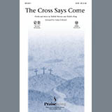 The Cross Says Come - Choir Instrumental Pak