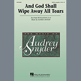 Audrey Snyder - And God Shall Wipe Away All Tears