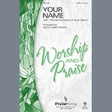 Your Name (with All Hail The Power Of Jesus Name) (Medley) (Keith Christopher) Sheet Music