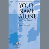 Your Name Alone (with Your Name) Bladmuziek