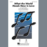 What The World Needs Now Is Love - Choir Instrumental Pak