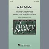 Audrey Snyder - A La Mode