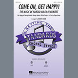 Come On, Get Happy! The Music Of Harold Arlen In Concert (Medley) - Choir Instrumental Pak