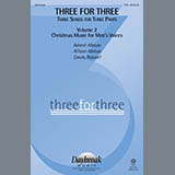 Three For Three - Three Songs For Three Parts - Volume 2 Partitions