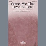 Come, We That Love The Lord