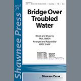 Simon & Garfunkel - Bridge Over Troubled Water (arr. Kirby Shaw)