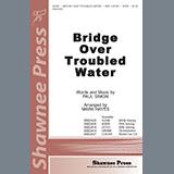 Simon & Garfunkel - Bridge Over Troubled Water (arr. Mark Hayes)