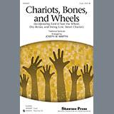 Chariots, Bones, And Wheels (Medley)