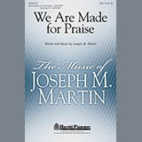 We Are Made For Praise