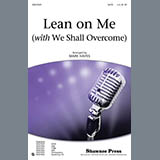 Lean On Me (With We Shall Overcome) - Choir Instrumental Pak
