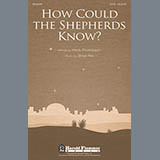 Brad Nix - How Could The Shepherds Know?