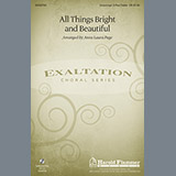 Traditional - All Things Bright And Beautiful (arr. Anna Laura Page)