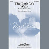 The Path We Walk