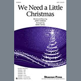 Jerry Herman - We Need A Little Christmas (from Mame) (arr. Mark Hayes)