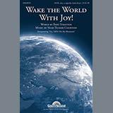 Wake The World With Joy!