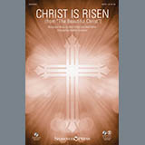 "Christ Is Risen (from ""The Beautiful Christ"") - Choir Instrumental Pak Bladmuziek"