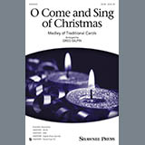 O Come And Sing Of Christmas - Medley (Greg Gilpin) Noten