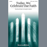 Today, We Celebrate Our Faith