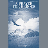 A Prayer For Heroes (arr. Tom Eggleston)