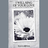 I Will Sing Of Your Love