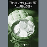 When We Gather At The Table