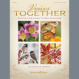 Songs Of The Wayfarer (from Voices Together: Duets for Sanctuary Singers)