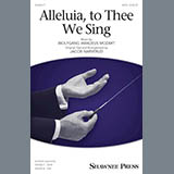 Alleluia, To Thee We Sing