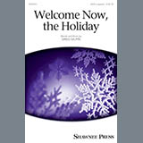Greg Gilpin - Welcome Now, The Holiday
