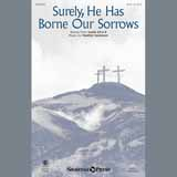 Surely, He Has Borne Our Sorrows - Choir Instrumental Pak Digitale Noter