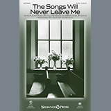 The Songs Will Never Leave Me - Choir Instrumental Pak
