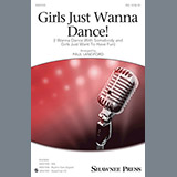 Girls Just Wanna Dance! (I Wanna Dance With Somebody And Girls Just Want To Have Fun) - Choir Instrumental Pak