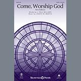 Come, Worship God