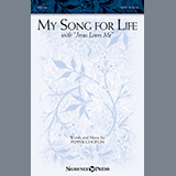 My Song For Life (With Jesus Loves Me)