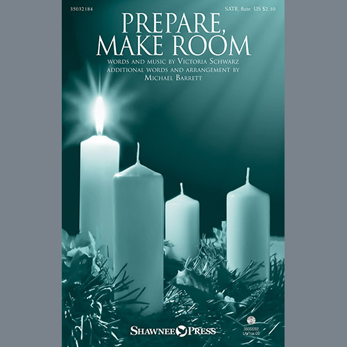 Prepare, Make Room (arr. Michael Barrett)