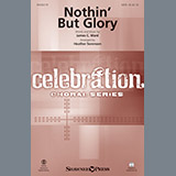 Nothin But Glory (arr. Heather Sorenson) Noten